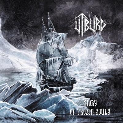 071GD / MHP 21-377: Utburd - Story Of Frozen Souls (2021)