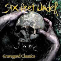 SODP123 / KTTR CD 157: Six Feet Under - Graveyard Classics [re-release] (2020)