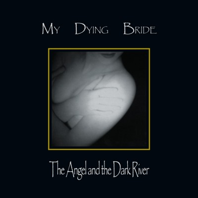 SODP128 / KTTR CD 164: My Dying Bride - The Angel And The Dark River [re-release] (2020)