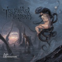 SAT175 / UXCFI05: The Father Of Serpents - Age Of Damnation (2017)