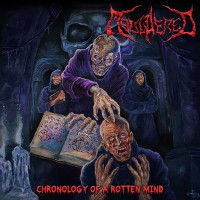 SAT179 / MHP 17-233 / BUTCHER 001: Mouldered - Chronology Of A Rotten Mind (2017)