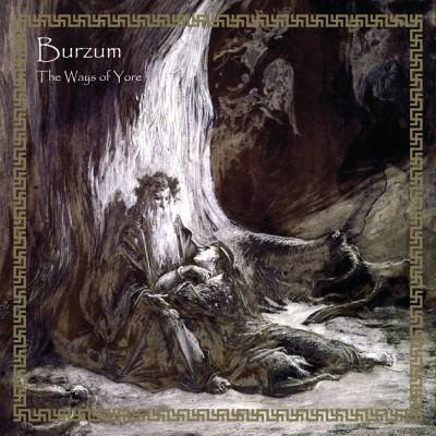 SAT233: Burzum - The Ways Of Yore [re-release] (2018)