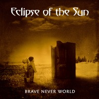 SAT291 / MHP 20-347: Eclipse Of The Sun - Brave Never World (2020)