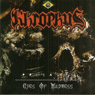 Khrophus - Presages / Eyes Of Madness [compilation] (2016)