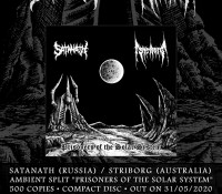 Satanath / Striborg - Prisoners Of The Solar System